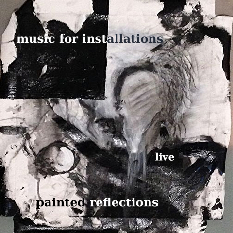 Music For Installations - Painted Reflections - cover